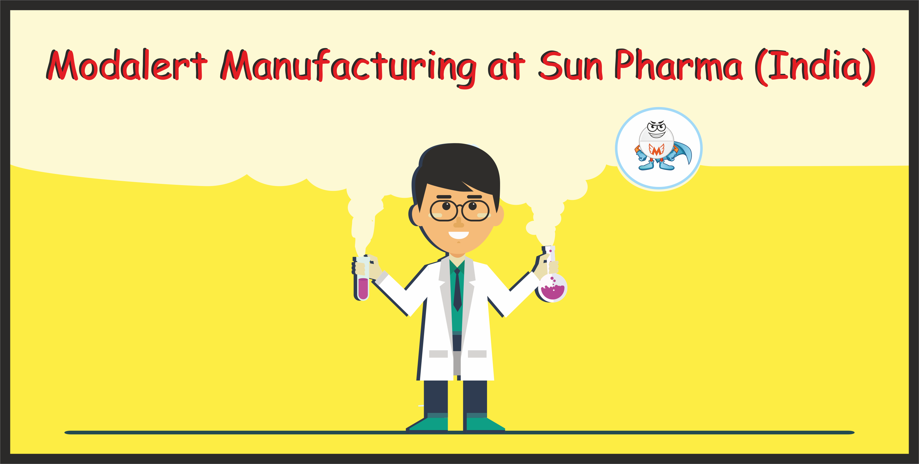 Modalert Manufacturing at Sun Pharma (India)