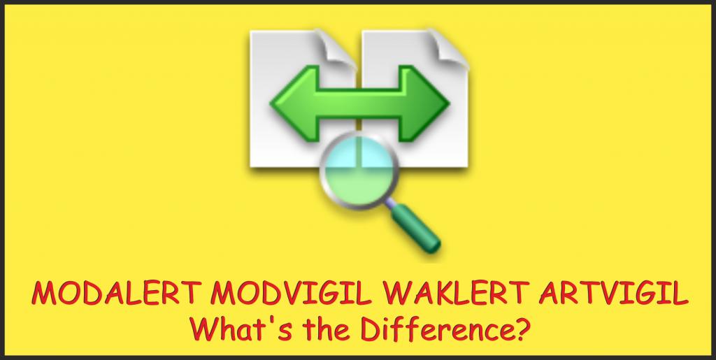 MODALERT MODVIGIL WAKLERT ARTVIGIL