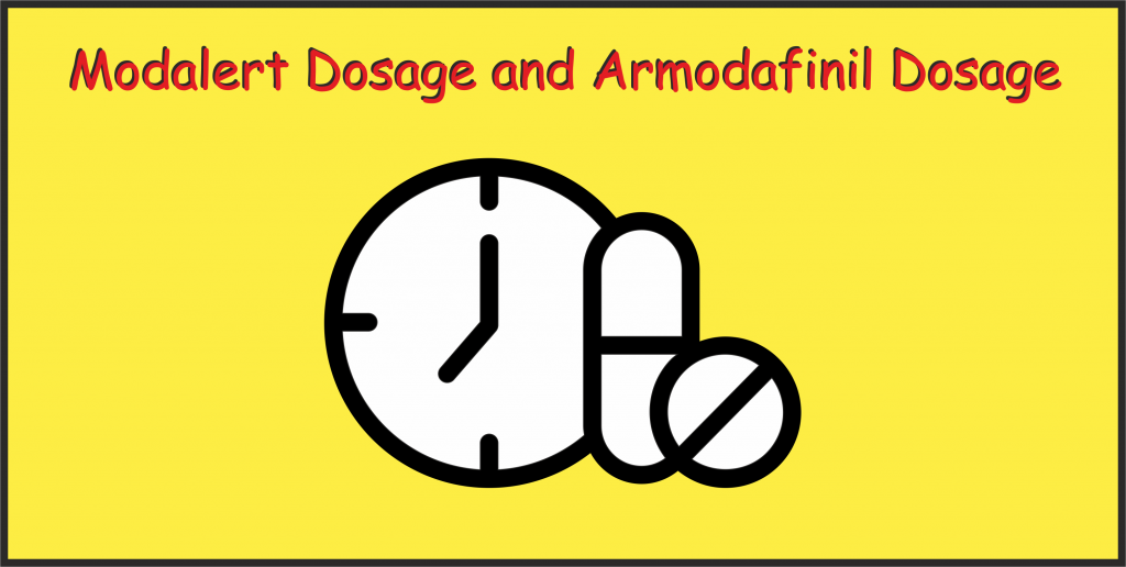 Modalert Dosage and Armodafinil Dosage