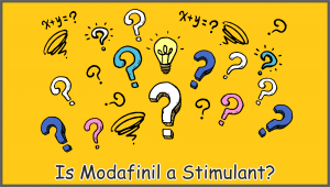 Is Modafinil a Stimulant?
